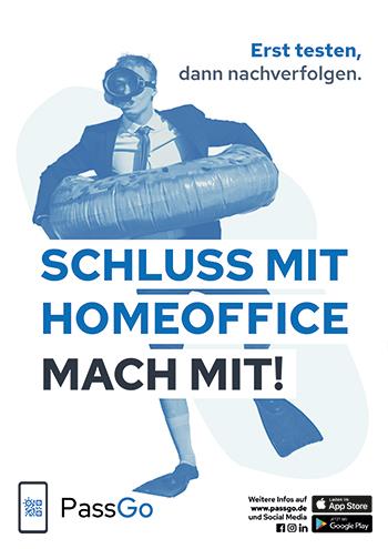 PassGo Poster Schluss mit Homeoffice